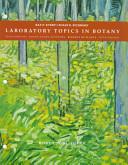Laboratory Topics in Botany Book