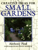 Creative Ideas for Small Gardens