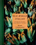 Old World Italian [Pdf/ePub] eBook