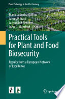 Practical Tools for Plant and Food Biosecurity