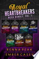 Read Online Royal Heartbreakers Mega Bundle, Vol. 1 For Free