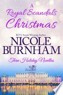 A Royal Scandals Christmas  Three Holiday Novellas