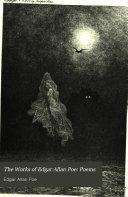 The Works of Edgar Allan Poe: Poems