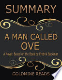 A Man Called Ove   Summarized for Busy People  A Novel  Based on the Book by Fredrik Backman