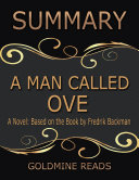 A Man Called Ove - Summarized for Busy People: A Novel: Based on the Book by Fredrik Backman Pdf/ePub eBook