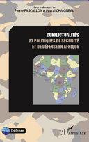 Pdf Conflictualités et politiques de sécurité et de défense en Afrique Telecharger