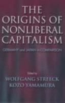 The Origins of Nonliberal Capitalism