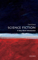 Science Fiction  A Very Short Introduction