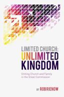 Limited Church  Unlimited Kingdom