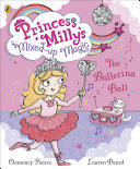 Princess Milly and the Ballerina Ball