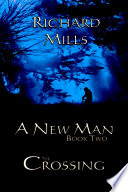 A New Man Book Two The Crossing