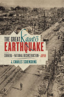 The Great Kanto Earthquake and the Chimera of National Reconstruction in Japan