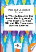 Open and Unabashed Reviews on the Radioactive Boy Scout