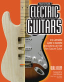 How to Build Electric Guitars [Pdf/ePub] eBook