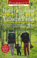 Frommer s Family Vacations in the National Parks