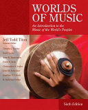 Worlds of Music  An Introduction to the Music of the World s Peoples Book