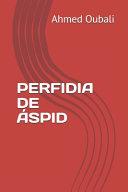 Perfidia de Áspid