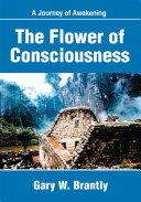 The Flower of Consciousness