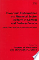 Economic Performance and Financial Sector Reform in Central and Eastern Europe