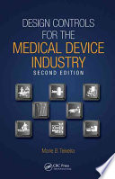 Design Controls for the Medical Device Industry  Second Edition