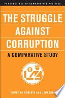 The Struggle Against Corruption: A Comparative Study