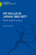 Dr Willis in Japan  1862 1877