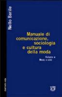Manuale di comunicazione, sociologia e cultura della moda