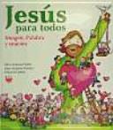 Jesús para todos : imagen, palabra y oración