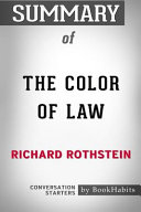 Summary of the Color of Law by Richard Rothstein Conversation Starters