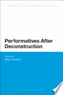 Performatives After Deconstruction
