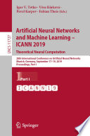 Artificial Neural Networks And Machine Learning Icann 2019 Theoretical Neural Computation Book PDF