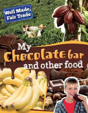 My Chocolate Bar and Other Food