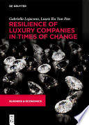 Resilience of Luxury Companies in Times of Change Book