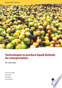 Technologies to produce liquid biofuels for transportation  An overview