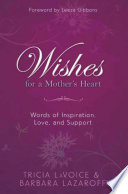 Wishes for a Mother s Heart Book