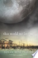 """This World We Live In"" by Susan Beth Pfeffer"