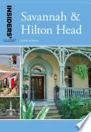 Insiders  Guide   to Savannah   Hilton Head