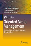 Value-Oriented Media Management