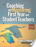 Coaching and Mentoring First year and Student Teachers