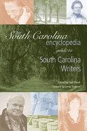 The South Carolina Encyclopedia Guide to South Carolina Writers Pdf/ePub eBook