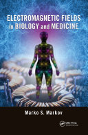 Electromagnetic Fields in Biology and Medicine
