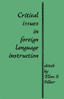 Critical Issues in Foreign Language Instruction