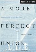 A More Perfect Union: To 1877