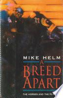 A Breed Apart Book