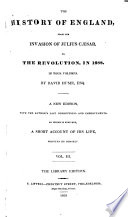 The History of England from the Invasion of Julius Cæsar to the Revolution in 1688