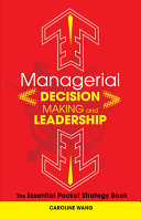 Managerial Decision Making Leadership: The Essential Pocket Strategy ...