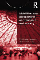 Mobilities: New Perspectives on Transport and Society [Pdf/ePub] eBook