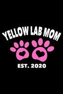 Yellow Lab Mom Est  2020