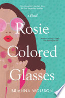 Rosie Colored Glasses Brianna Wolfson Cover