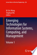 Emerging Technologies for Information Systems  Computing  and Management Book